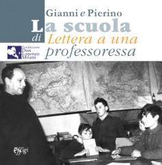 Gianni e Pierino · La scuola di Lettera a una professoressa