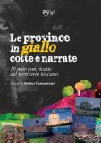 Le province in giallo cotte e narrate