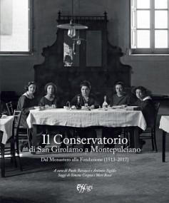 Il Conservatorio di San Girolamo a Montepulciano