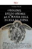 Origine dello Spedale di Santa Maria della Scala di Siena