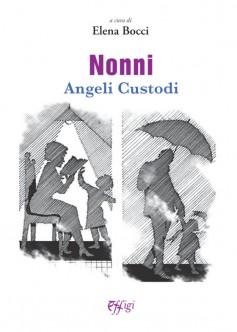 Nonni angeli custodi