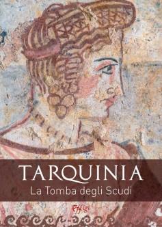 Tarquinia · La Tomba degli Scudi