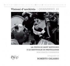La Festa di Sant'Antuono e le Battuglie di Pastellessa · Macerata Campania