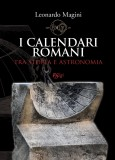 I calendari romani tra storia e astronomia
