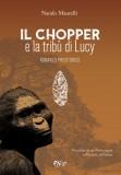 Il Chopper e la tribù di Lucy