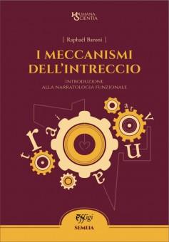 I meccanismi dell'intreccio