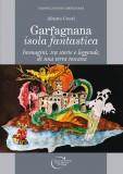 Garfagnana isola fantastica