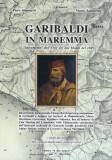Garibaldi in Maremma