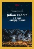 Julian Cabote e il caso Campground