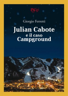 Julian Cabote e il caso Campground