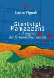 Gianluigi Ramazzini e il mistero dei fermodellisti suicidi