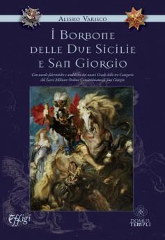 I Borbone delle Due Sicilie e San Giorgio