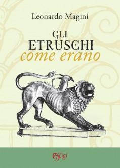 Gli etruschi come erano