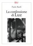 La confessione di Luz