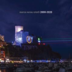 Marco Nereo Rotelli 2000-2020