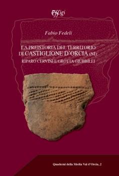 La preistoria del territorio di Castiglione d'Orcia