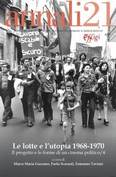 Le lotte e l'utopia 1968-1970