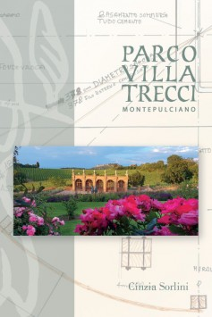 Parco Villa Trecci · Montepulciano