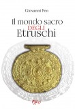 Il mondo sacro degli etruschi