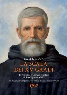 La scala dei XV gradi del Venerabile P. Giovanni Nicolucci di San Guglielmo