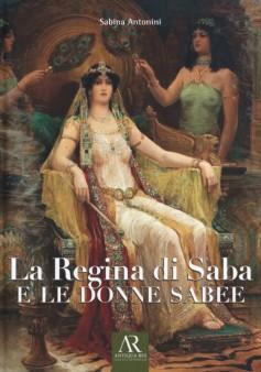 La Regina di Saba e le donne sabee