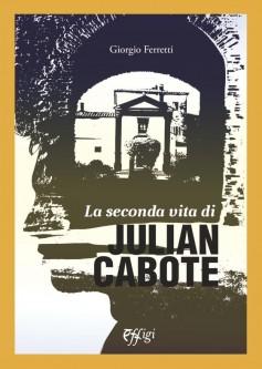 La seconda vita di Julian Cabote