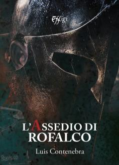 L'assedio di Rofalco