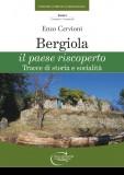 Bergiola · Il paese riscoperto