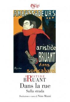 Aristide Bruant · Dans la rue