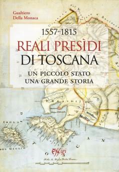 Reali Presìdi di Toscana