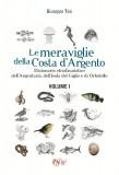 Le meraviglie della Costa d'Argento · Volume I