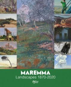 Maremma · Landscape 1870–2020