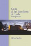 Cura di San Bartolomeo di Caselle · Montepulciano