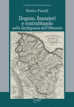 Dogane, finanzieri e contrabbando nella Garfagnana dell'Ottocento