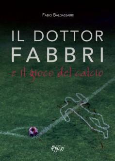 Il dottor Fabbri e il gioco del calcio