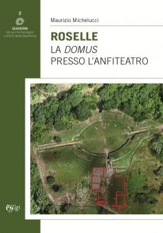 Roselle · La domus presso l'Anfiteatro