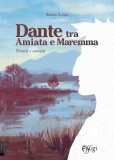 Dante tra Amiata e Maremma