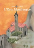 L'Orto Metallurgico