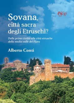Sovana, città sacra degli Etruschi?